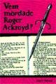 : Vem dödade Roger Ackroyd?