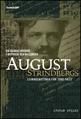 : August Strindbergs levnadshistoria för 2000-talet
