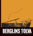 : Berglins tolva