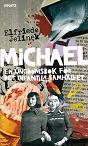 : michael. en ungdomsbok för det infantila samhället