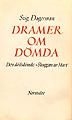 Stig Dagerman, 'Dramer om dömda'