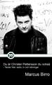 : Du är Christer Pettersson du också - Texter från radio, tv och tidningar