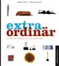 : Extra ordinär