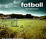 : Fotboll - En kärlekshistoria