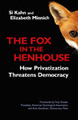 : The fox in the henhouse