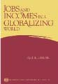 : Jobs and incomes in a globalizing world