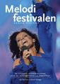 : Melodifestivalen genom tiderna