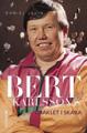 : Bert Karlsson - Oraklet i Skara
