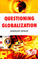 : Questioning globalization
