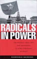 : Radicals in power