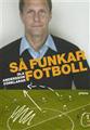 : Så funkar fotboll - Ola Andersson förklarar