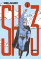 : SH3, volym 1: Ett liv utan superkrafter är väl inte värt att leva?