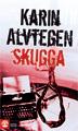 : Skugga