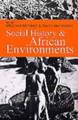 : Social history & African environments