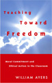 : Teaching toward freedom