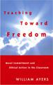 : Teaching toward freedom