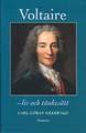 : Voltaire - liv och tänkesätt